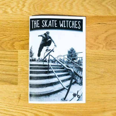 The Skate Witches Zine #6