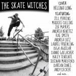 The Skate Witches Zine #6 Cover