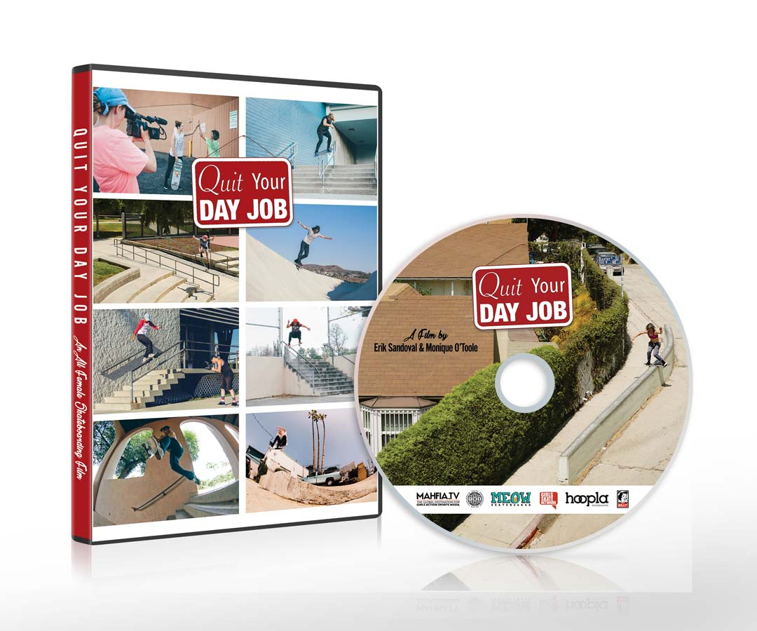 quit your day job mahfia tv quit your day job all female skateboarding film dvd