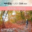 FI_mahfia_djladysha_fall_playlist